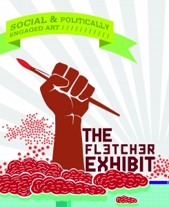 The Fletcher Exhibit: Social and Politically Engaged Art